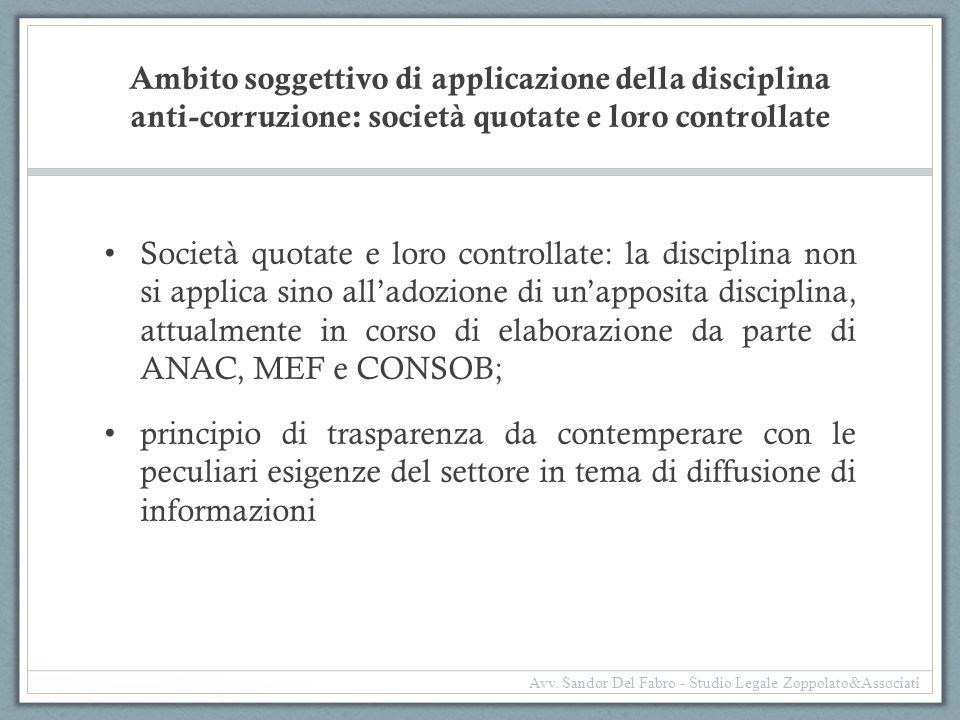 Ambito soggettivo di applicazione della disciplina anti-corruzione: società quotate e loro controllate