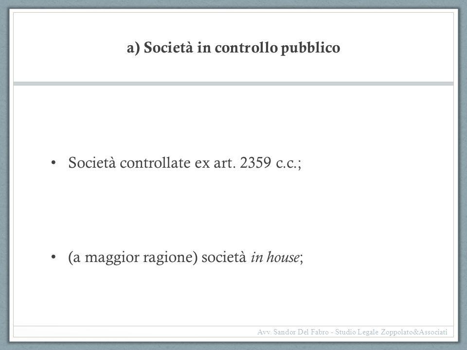 a) Società in controllo pubblico