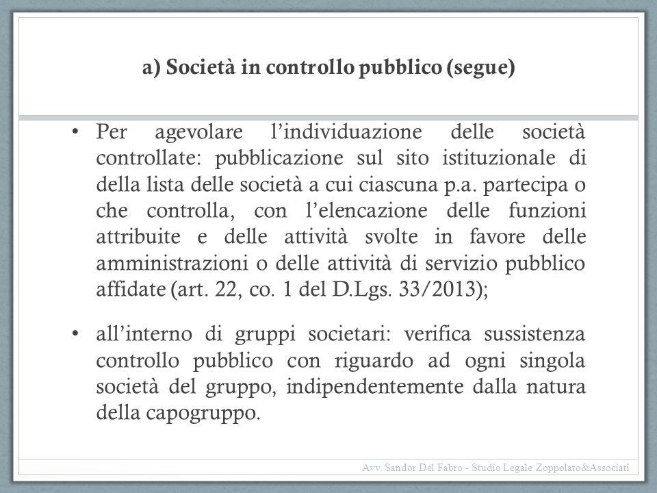 a) Società in controllo pubblico (segue)