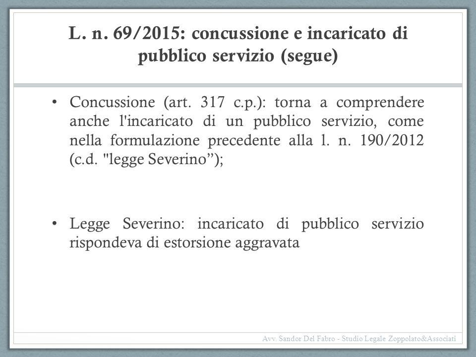 L. n. 69/2015: concussione e incaricato di pubblico servizio (segue)