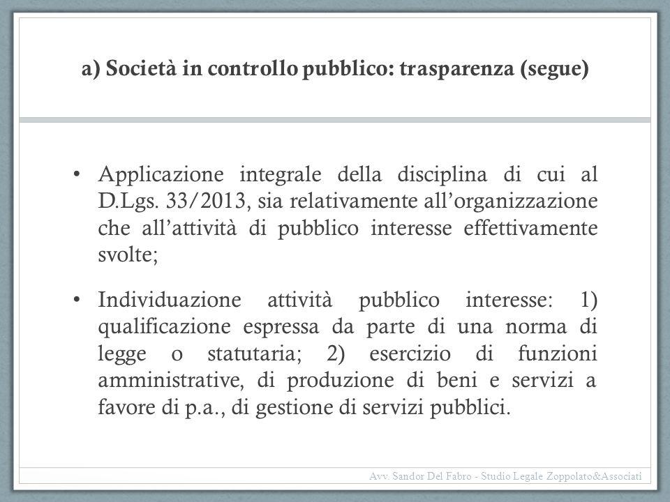 a) Società in controllo pubblico: trasparenza (segue)