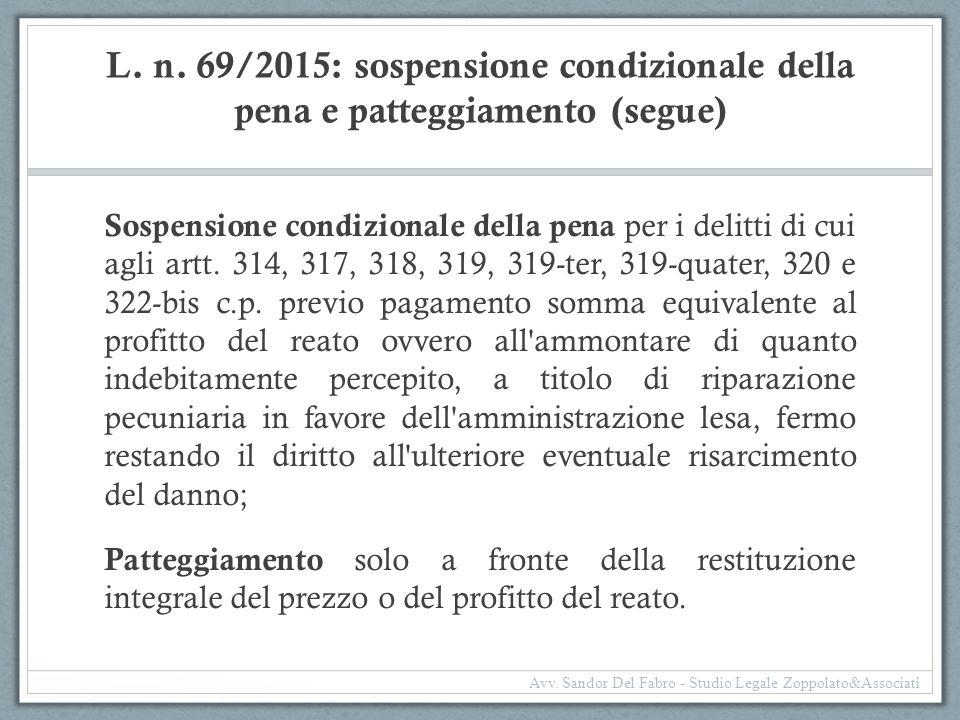 L. n. 69/2015: sospensione condizionale della pena e patteggiamento (segue)