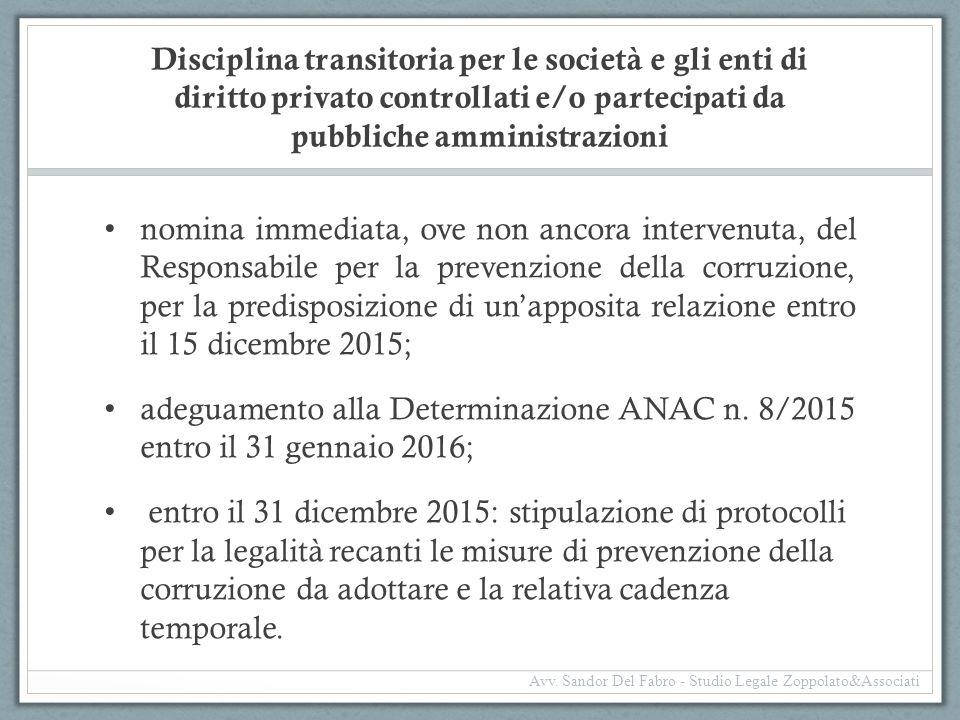 Disciplina transitoria per le società e gli enti di diritto privato controllati e/o partecipati da pubbliche amministrazioni