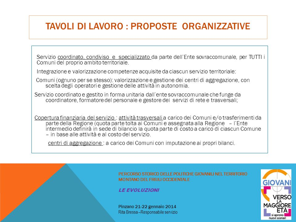 tavoli di lavoro : proposte ORGANIZZATIVE
