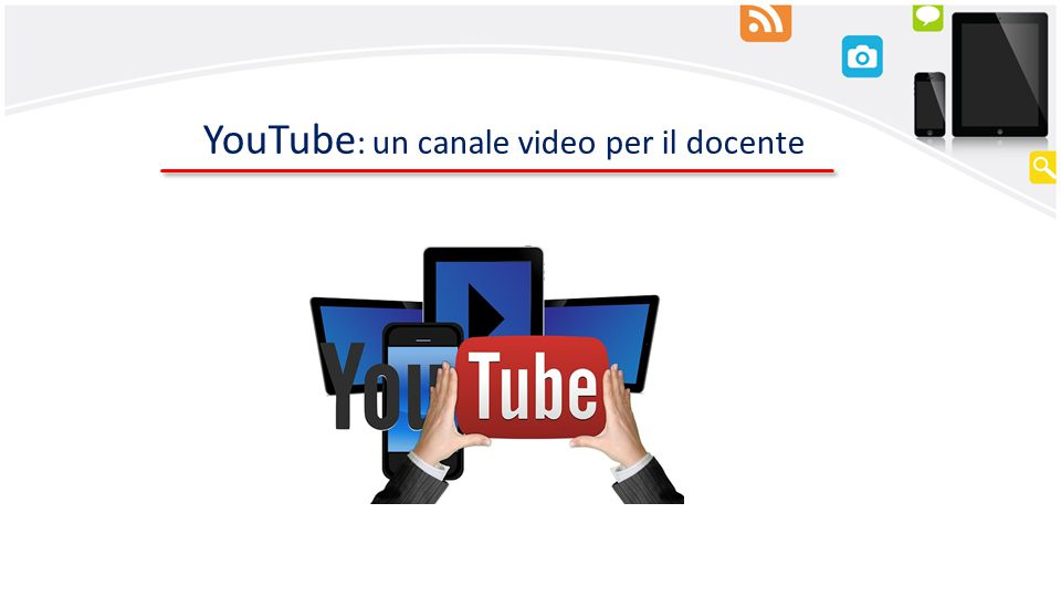 YouTube: un canale video per il docente