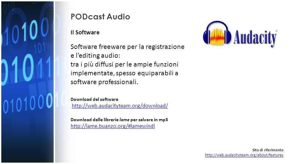 PODcast Audio Il Software. Software freeware per la registrazione e l'editing audio:
