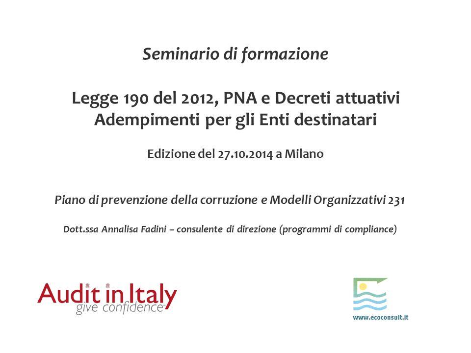 Seminario di formazione Legge 190 del 2012, PNA e Decreti attuativi