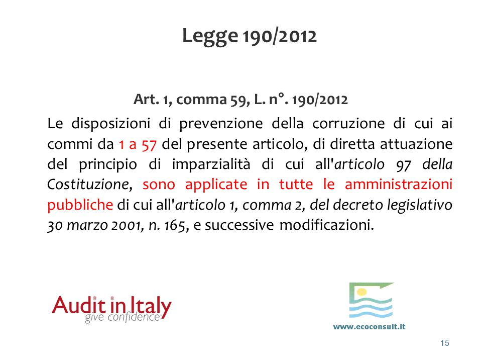 Legge 190/2012 Art. 1, comma 59, L. n°. 190/2012.