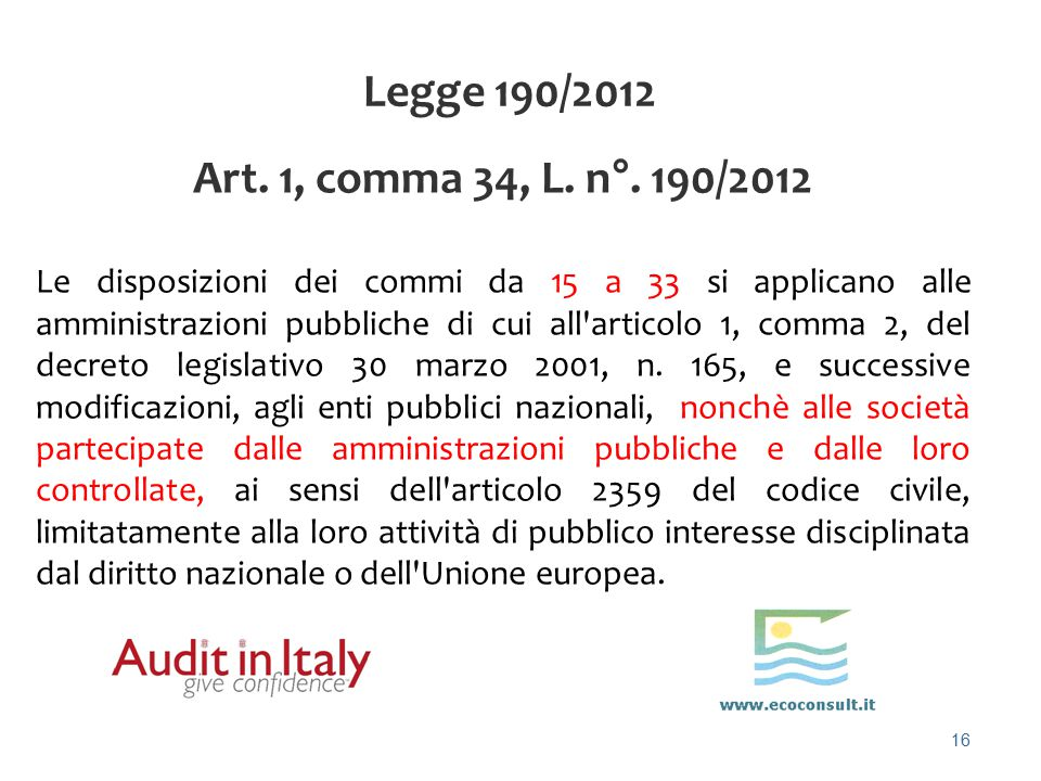 Legge 190/2012 Art. 1, comma 34, L. n°. 190/2012.