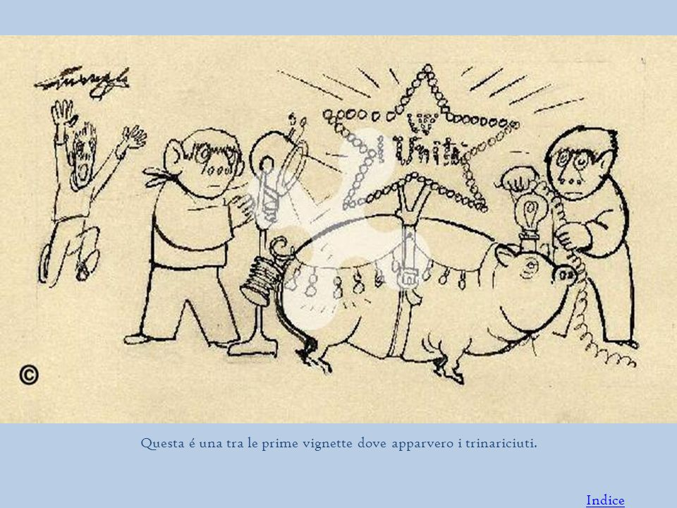 Questa é una tra le prime vignette dove apparvero i trinariciuti.