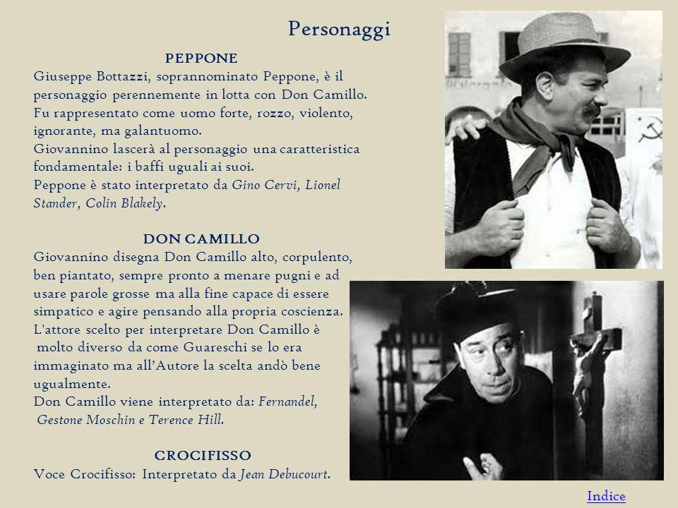 Personaggi PEPPONE. Giuseppe Bottazzi, soprannominato Peppone, è il personaggio perennemente in lotta con Don Camillo.