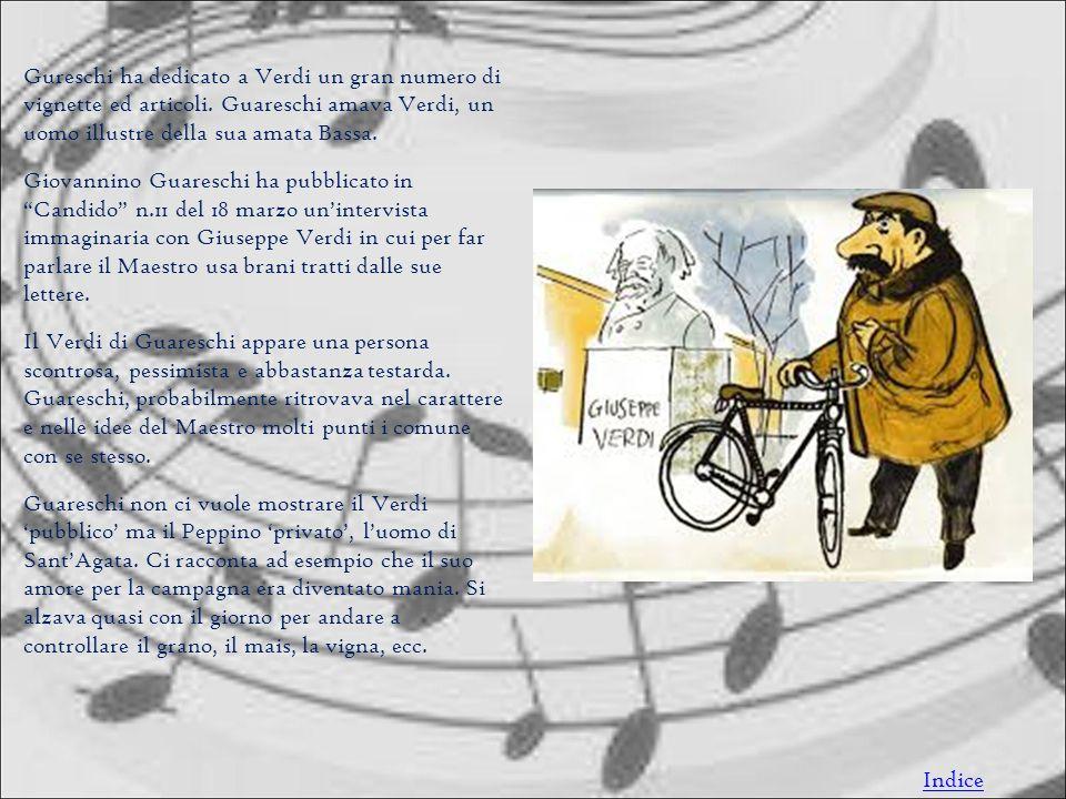 Gureschi ha dedicato a Verdi un gran numero di vignette ed articoli