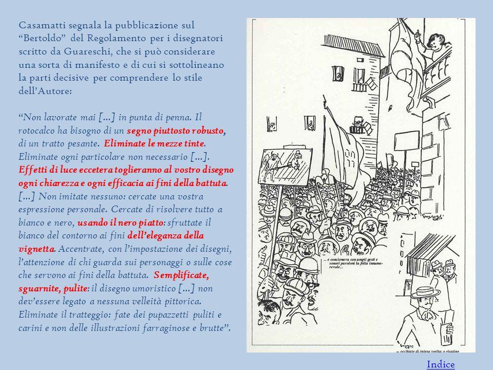 Casamatti segnala la pubblicazione sul Bertoldo del Regolamento per i disegnatori scritto da Guareschi, che si può considerare una sorta di manifesto e di cui si sottolineano la parti decisive per comprendere lo stile dell'Autore: