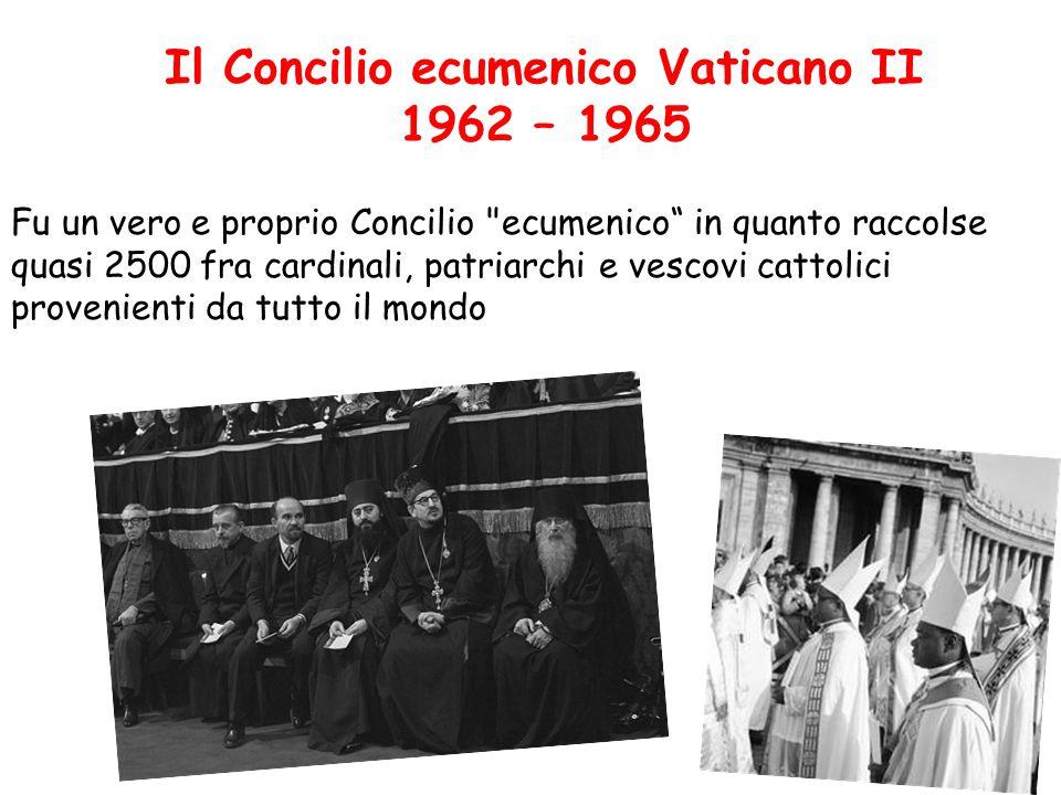 Il Concilio ecumenico Vaticano II 1962 – 1965