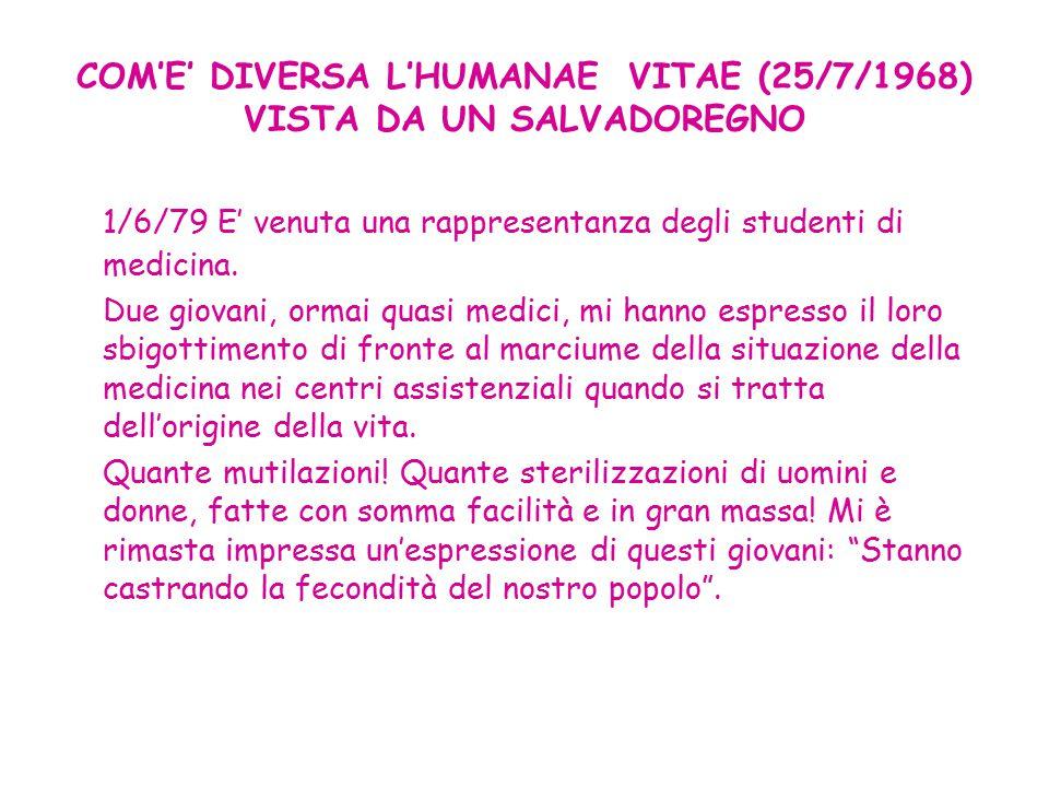 COM'E' DIVERSA L'HUMANAE VITAE (25/7/1968) VISTA DA UN SALVADOREGNO