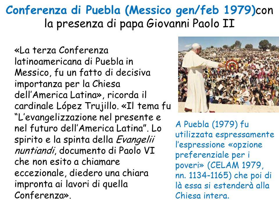Conferenza di Puebla (Messico gen/feb 1979)con la presenza di papa Giovanni Paolo II