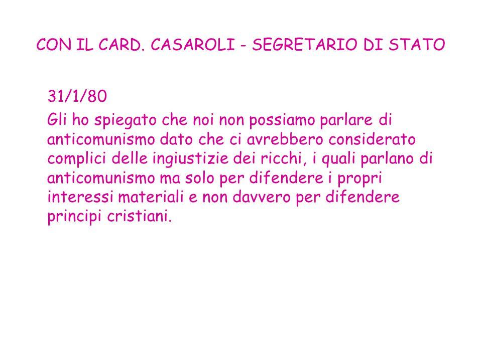 CON IL CARD. CASAROLI - SEGRETARIO DI STATO