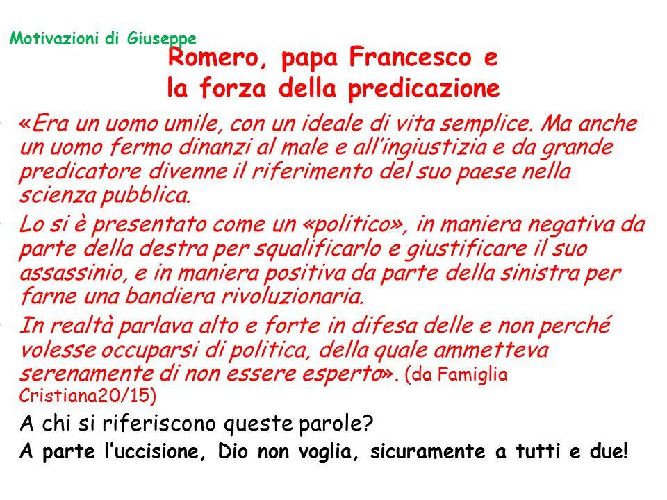 Romero, papa Francesco e la forza della predicazione