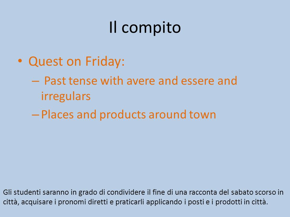 Il compito Quest on Friday: