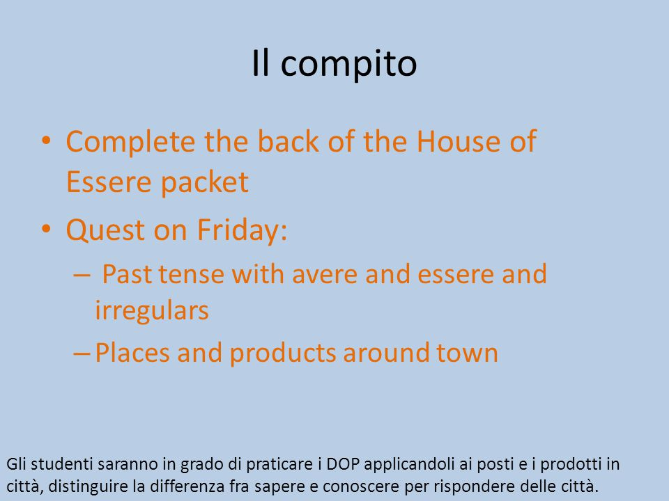 Il compito Complete the back of the House of Essere packet