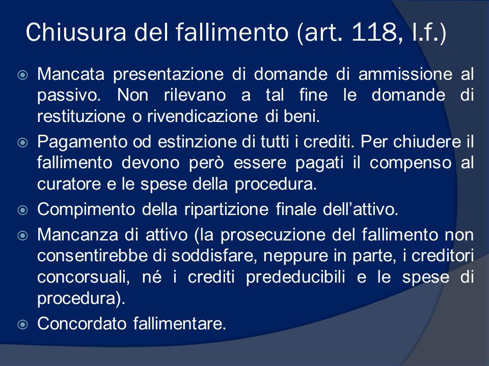 Chiusura del fallimento (art. 118, l.f.)