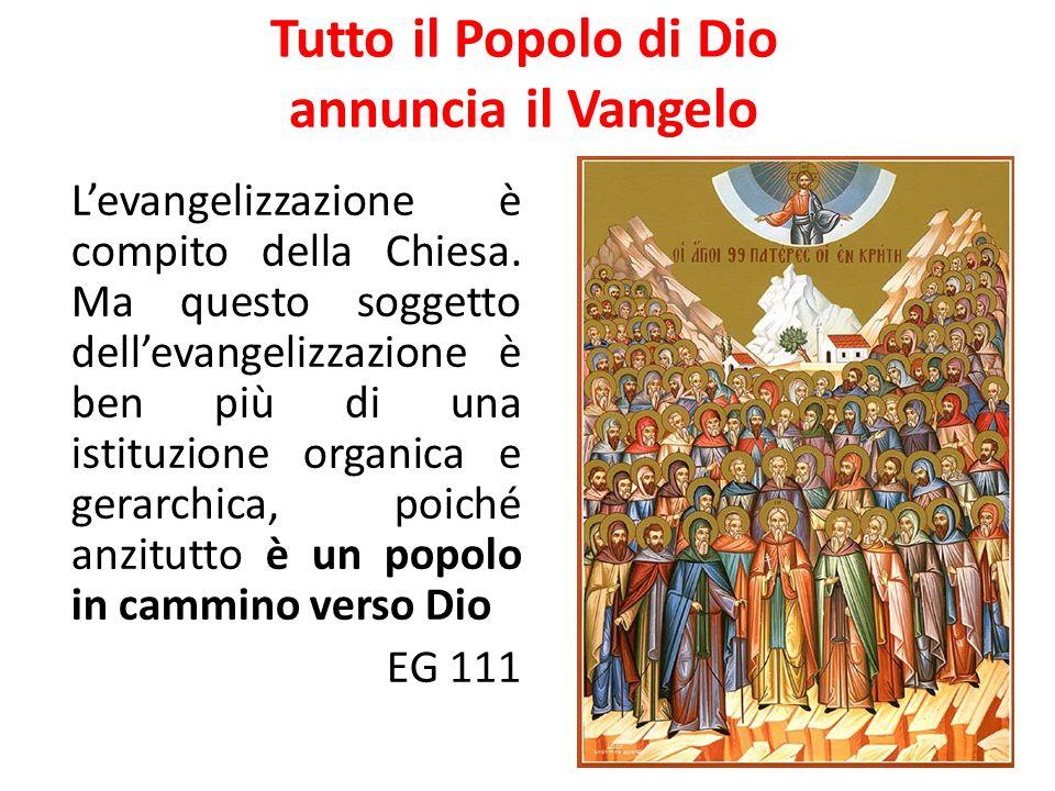 Tutto il Popolo di Dio annuncia il Vangelo