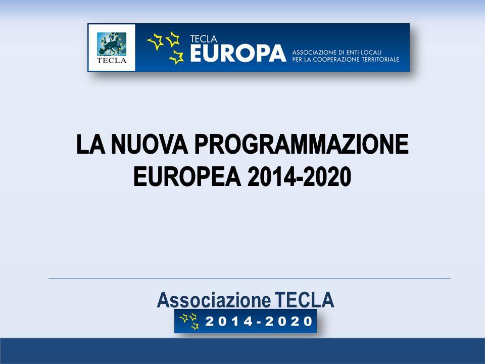 LA NUOVA PROGRAMMAZIONE EUROPEA 2014-2020