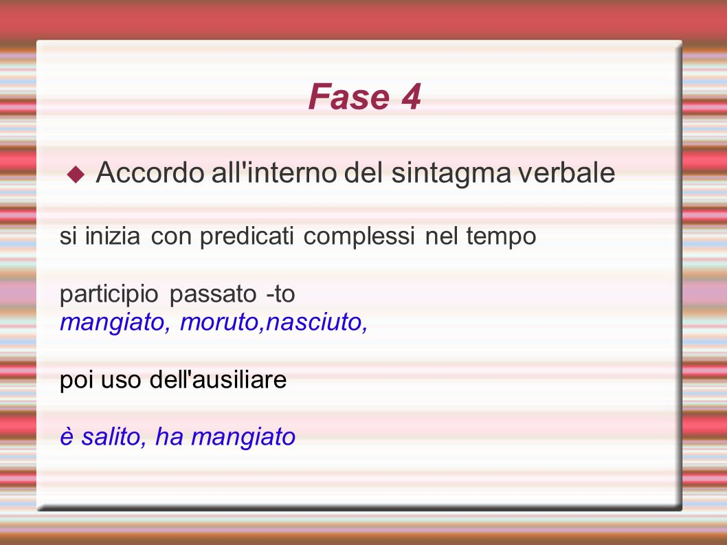 Fase 4 Accordo all interno del sintagma verbale