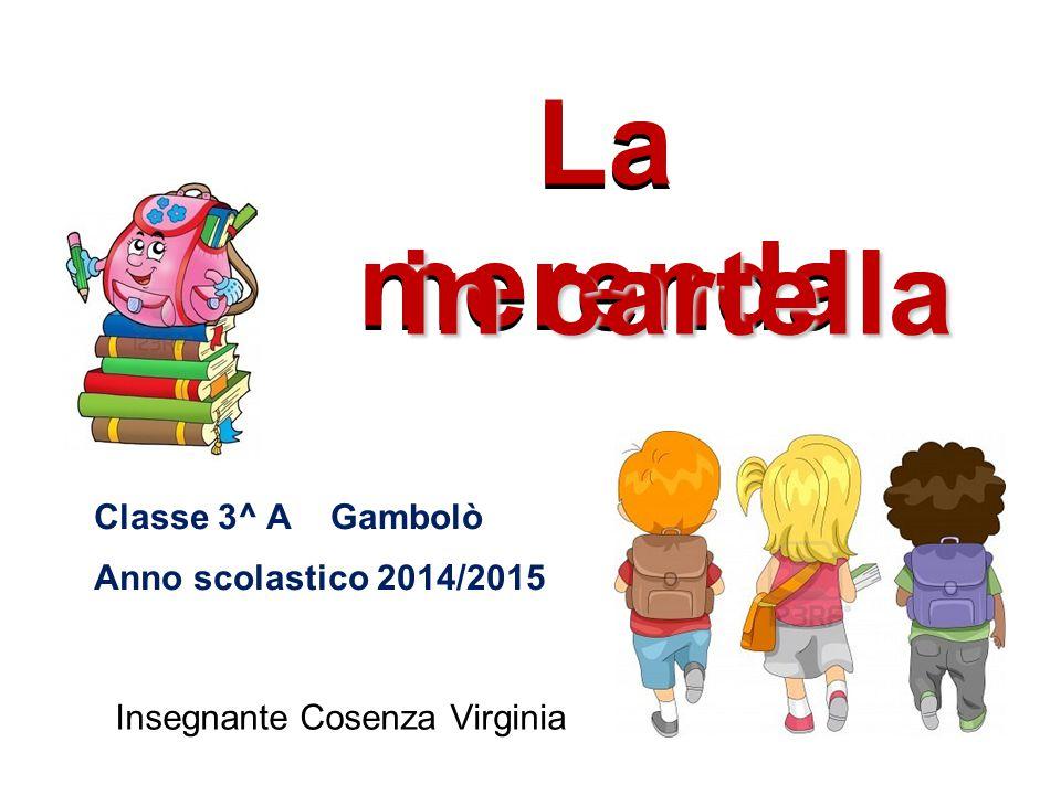 La merenda in cartella Classe 3^ A Gambolò Anno scolastico 2014/2015