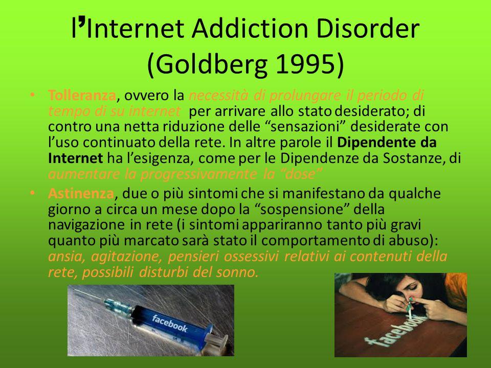 l'Internet Addiction Disorder (Goldberg 1995)