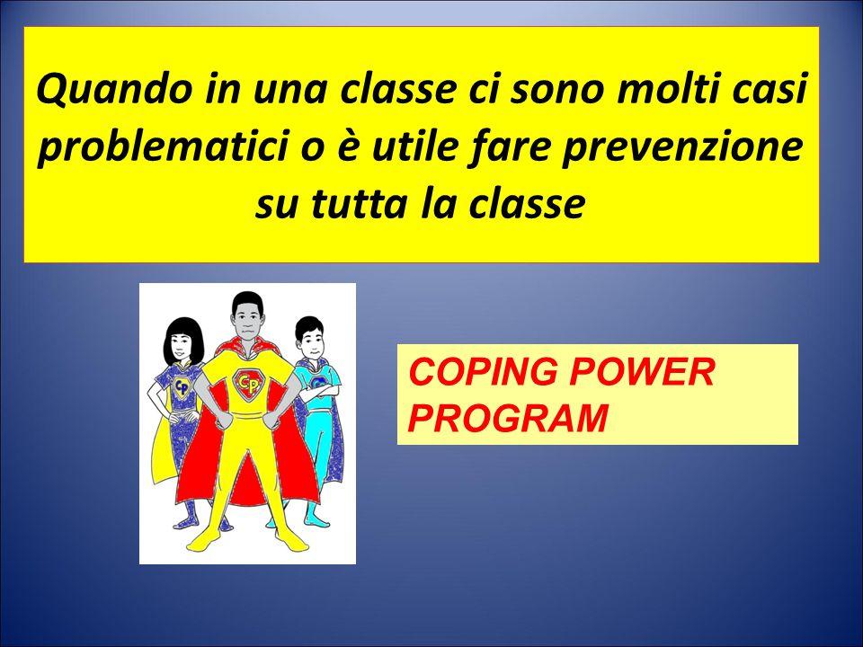 Quando in una classe ci sono molti casi problematici o è utile fare prevenzione su tutta la classe