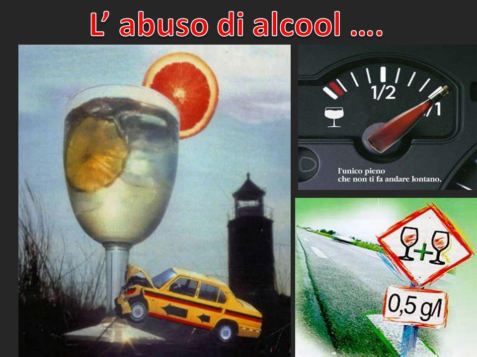 L' abuso di alcool ….