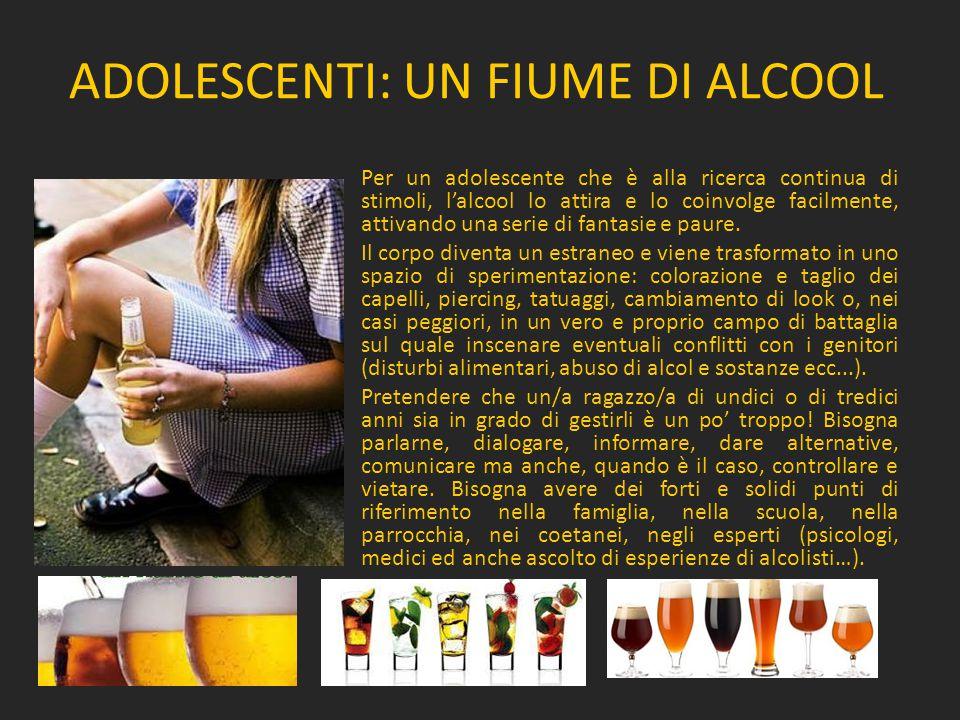 ADOLESCENTI: UN FIUME DI ALCOOL