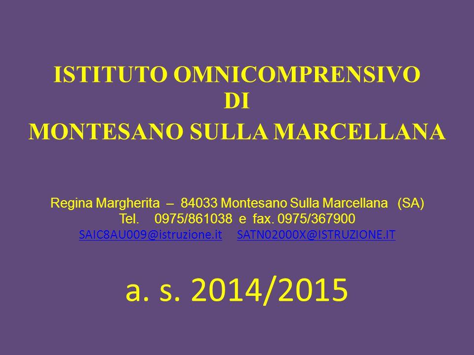 ISTITUTO OMNICOMPRENSIVO MONTESANO SULLA MARCELLANA