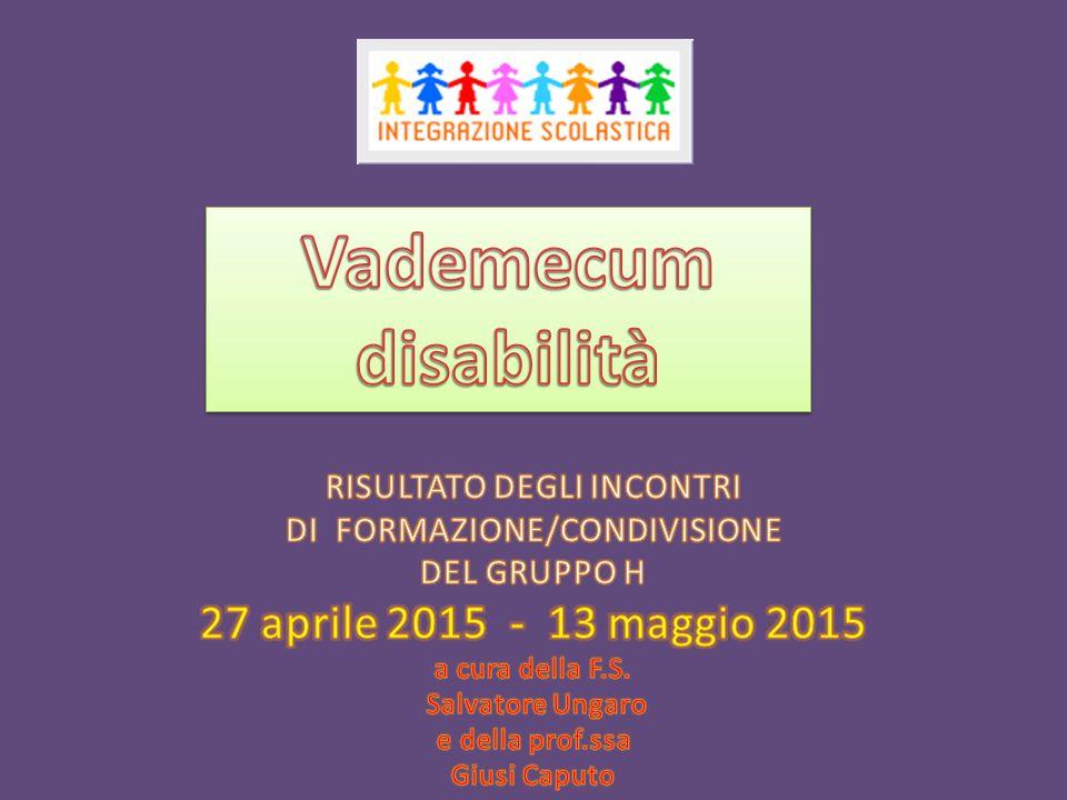 Vademecum disabilità 27 aprile 2015 - 13 maggio 2015