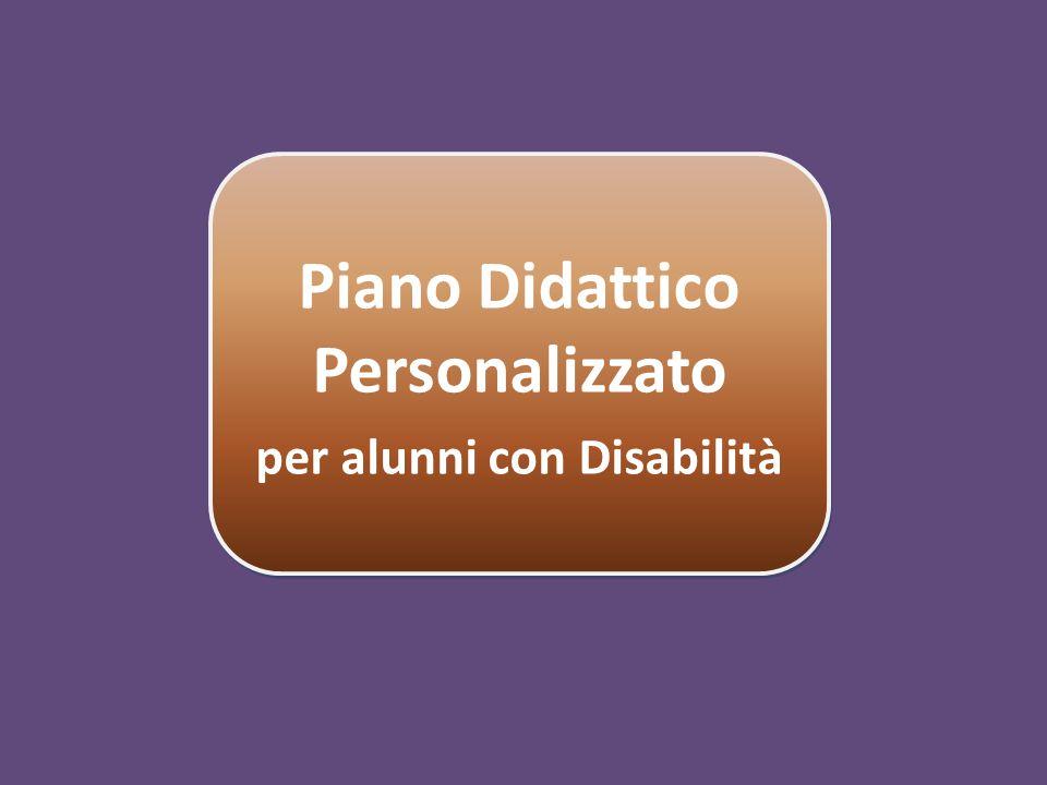 Piano Didattico Personalizzato per alunni con Disabilità
