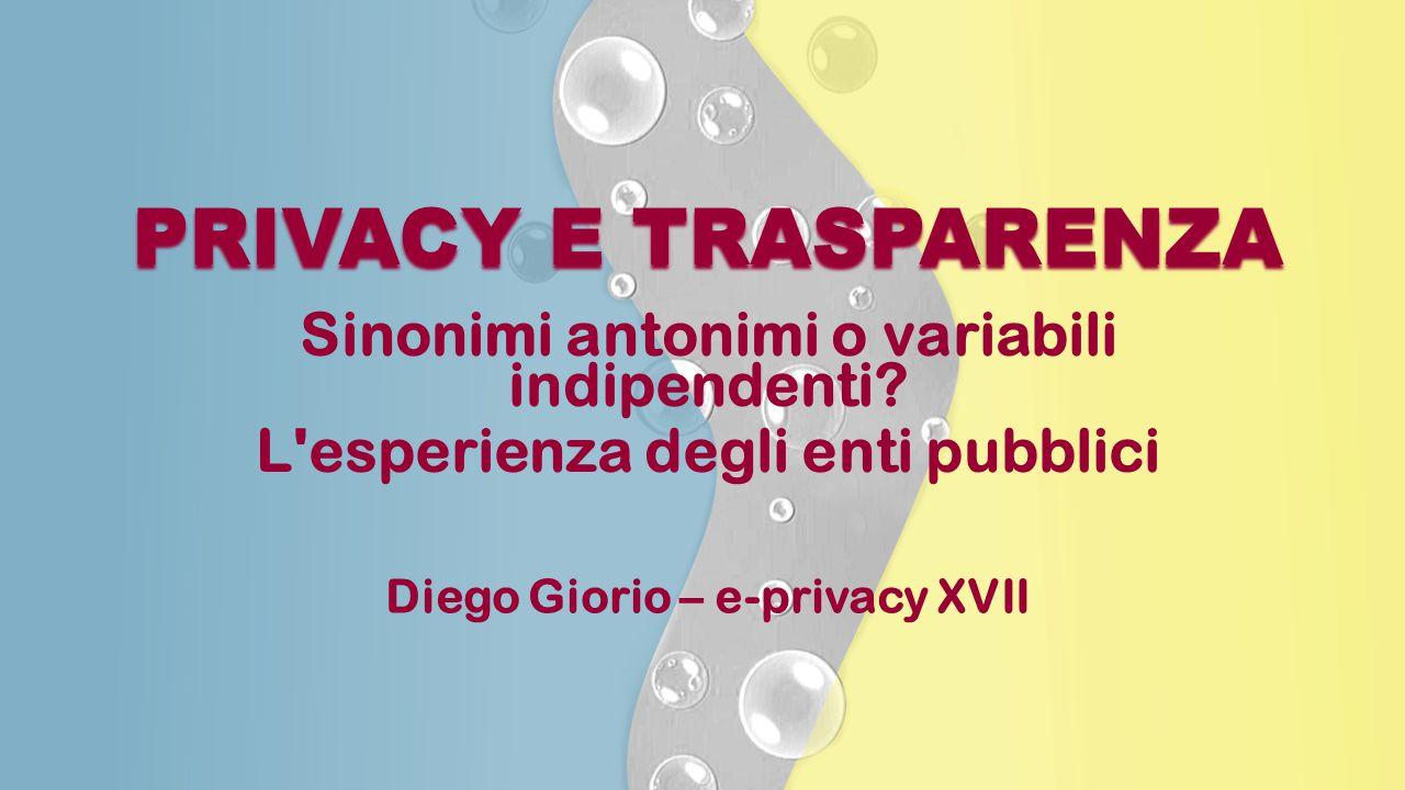 PRIVACY E TRASPARENZA Sinonimi antonimi o variabili indipendenti