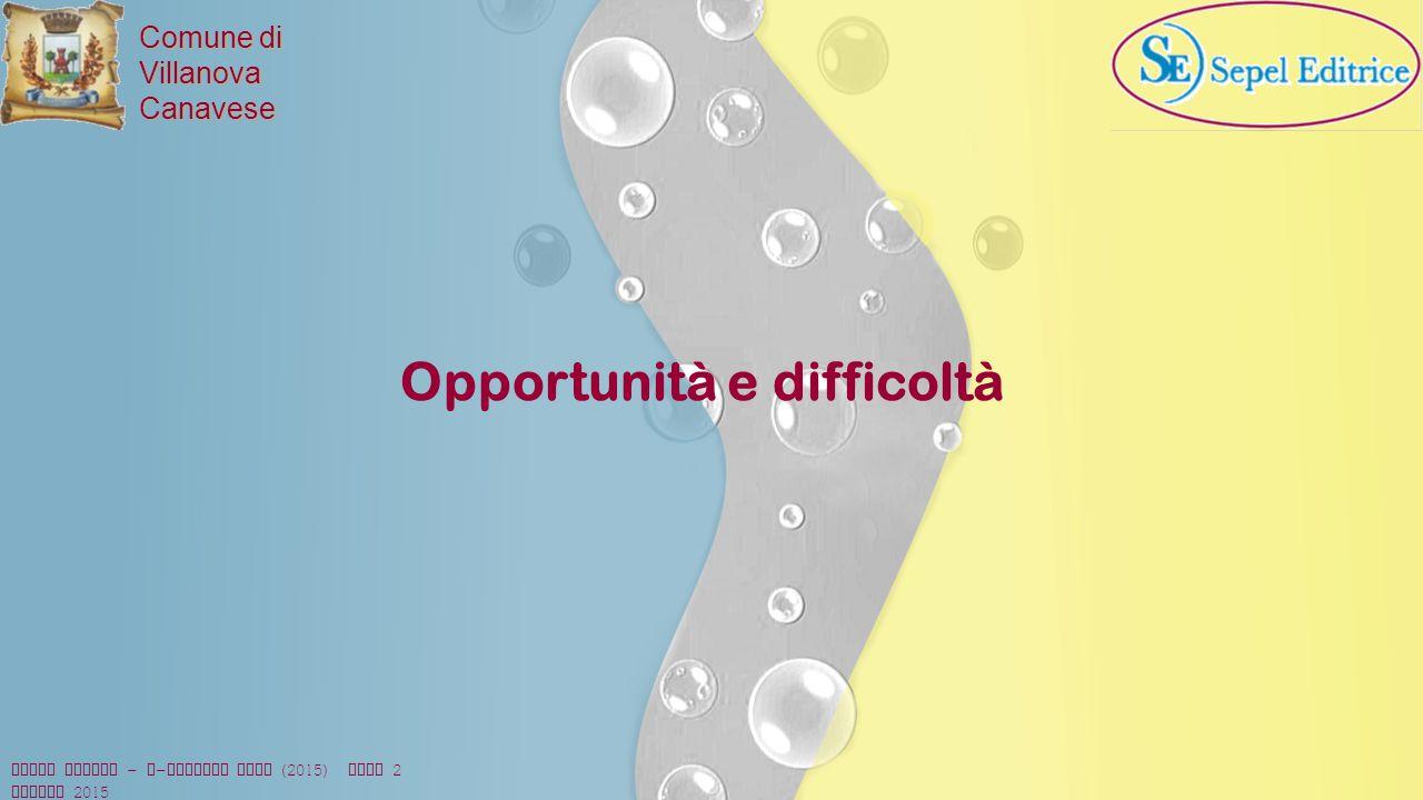 Opportunità e difficoltà