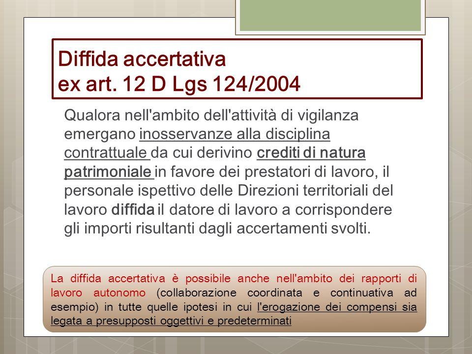 Diffida accertativa ex art. 12 D Lgs 124/2004
