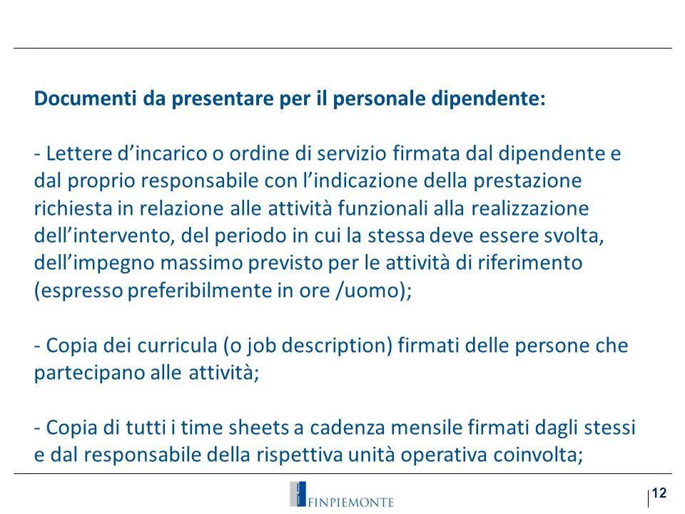 Documenti da presentare per il personale dipendente:i) Costo
