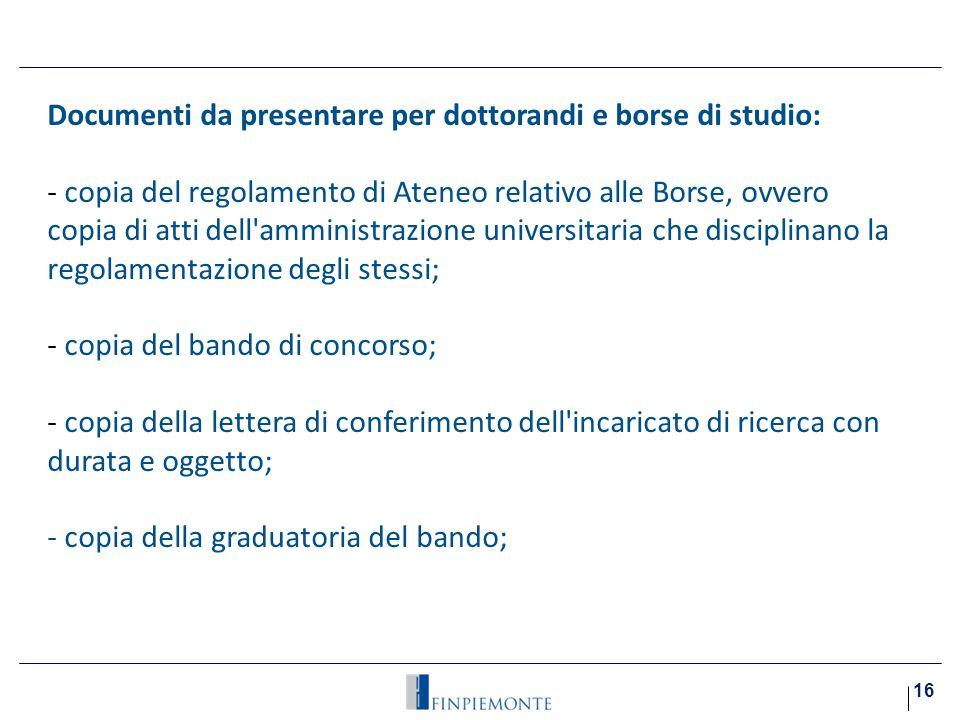 Documenti da presentare per dottorandi e borse di studio: