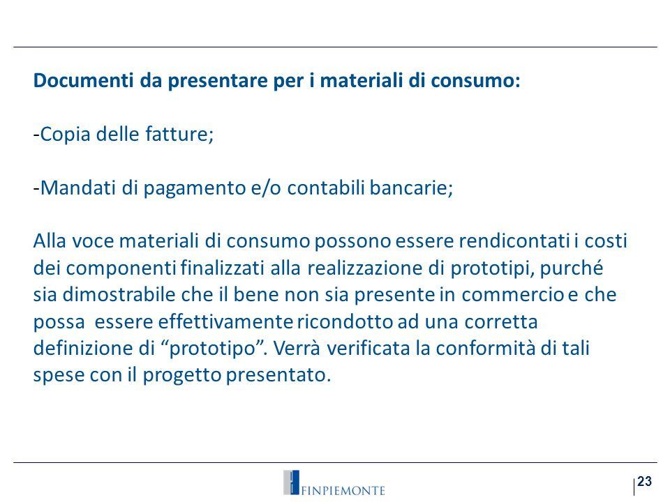 Documenti da presentare per i materiali di consumo: