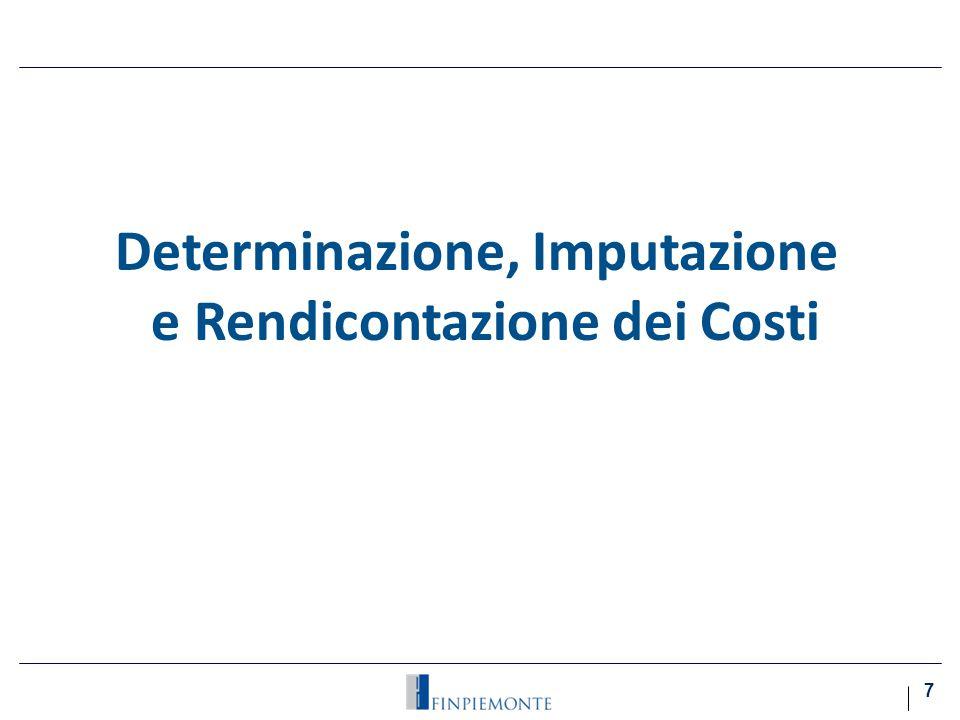 Determinazione, Imputazione e Rendicontazione dei Costi