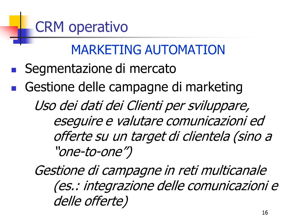 CRM operativo MARKETING AUTOMATION Segmentazione di mercato