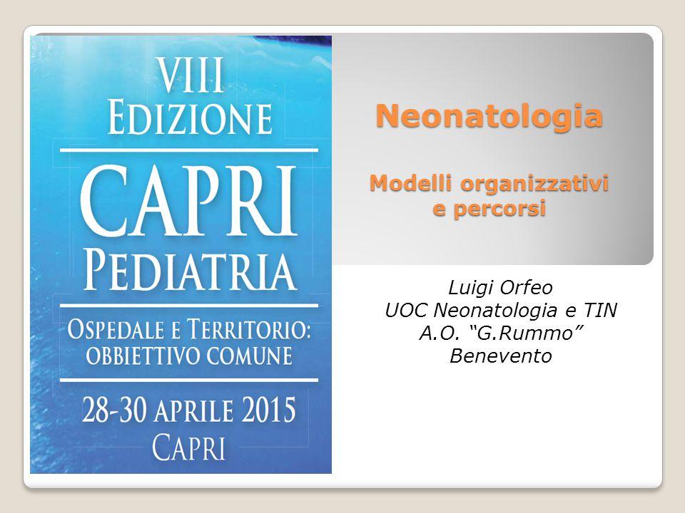 Neonatologia Modelli organizzativi e percorsi