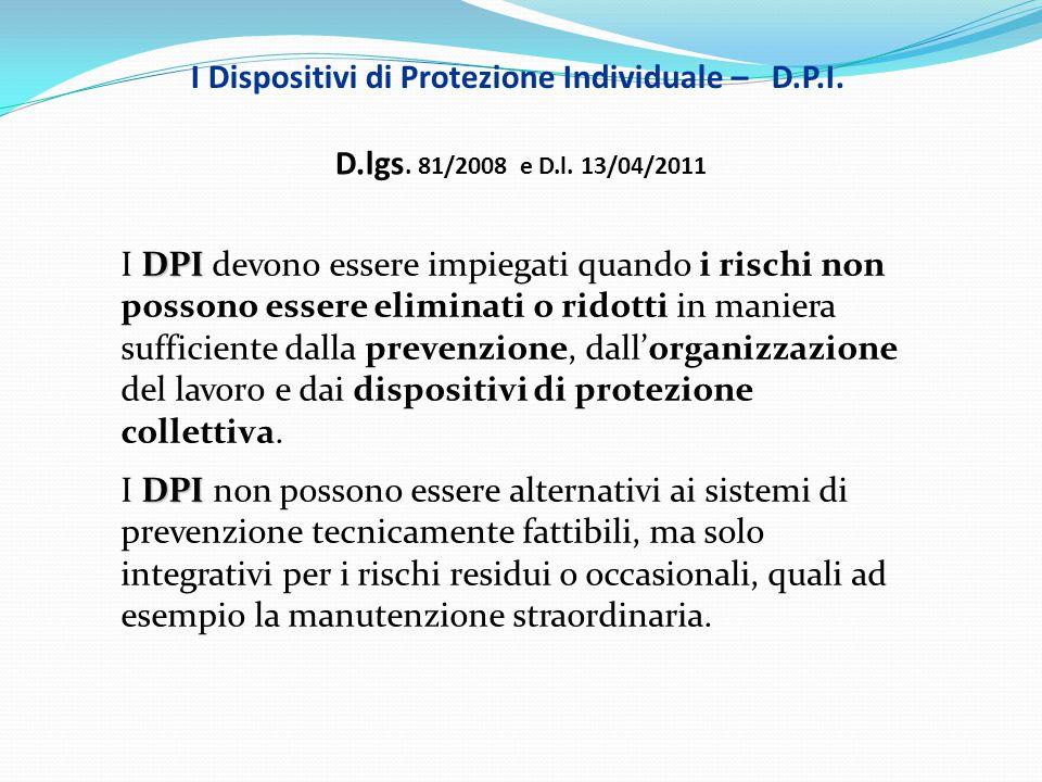 I Dispositivi di Protezione Individuale – D.P.I.
