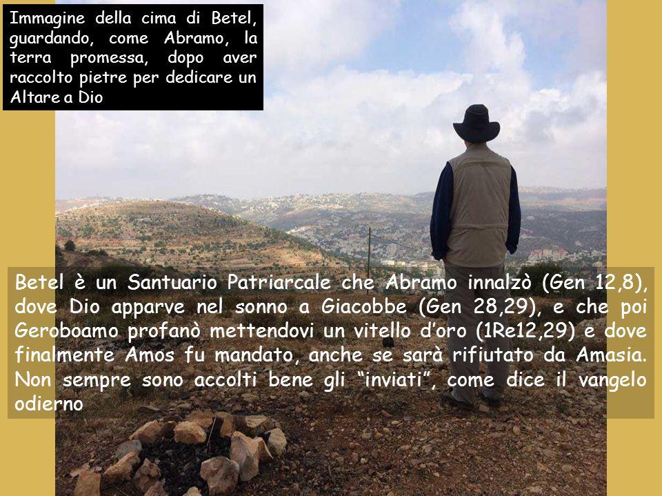 Immagine della cima di Betel, guardando, come Abramo, la terra promessa, dopo aver raccolto pietre per dedicare un Altare a Dio