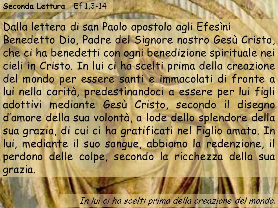 Dalla lettera di san Paolo apostolo agli Efesìni