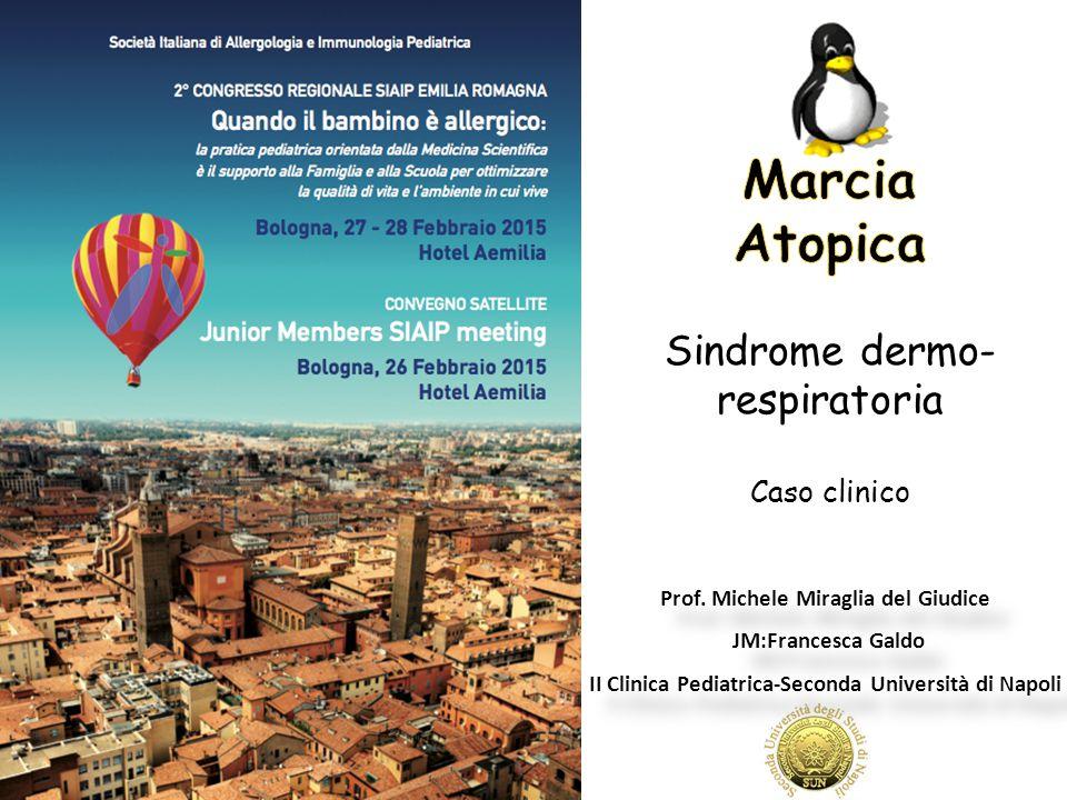Marcia Atopica Sindrome dermo-respiratoria Caso clinico