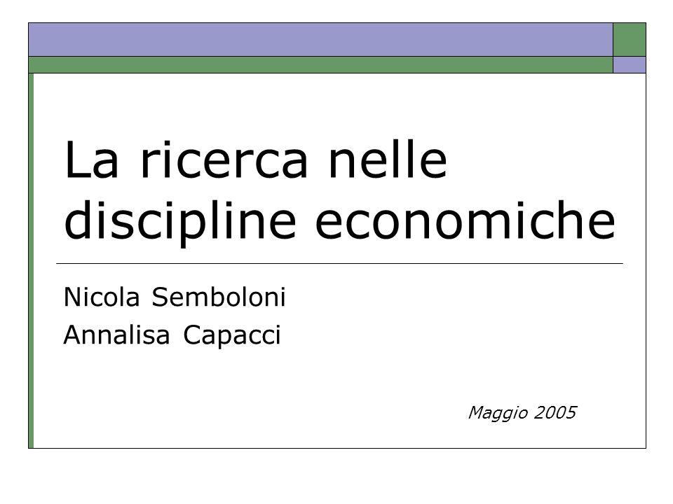 La ricerca nelle discipline economiche
